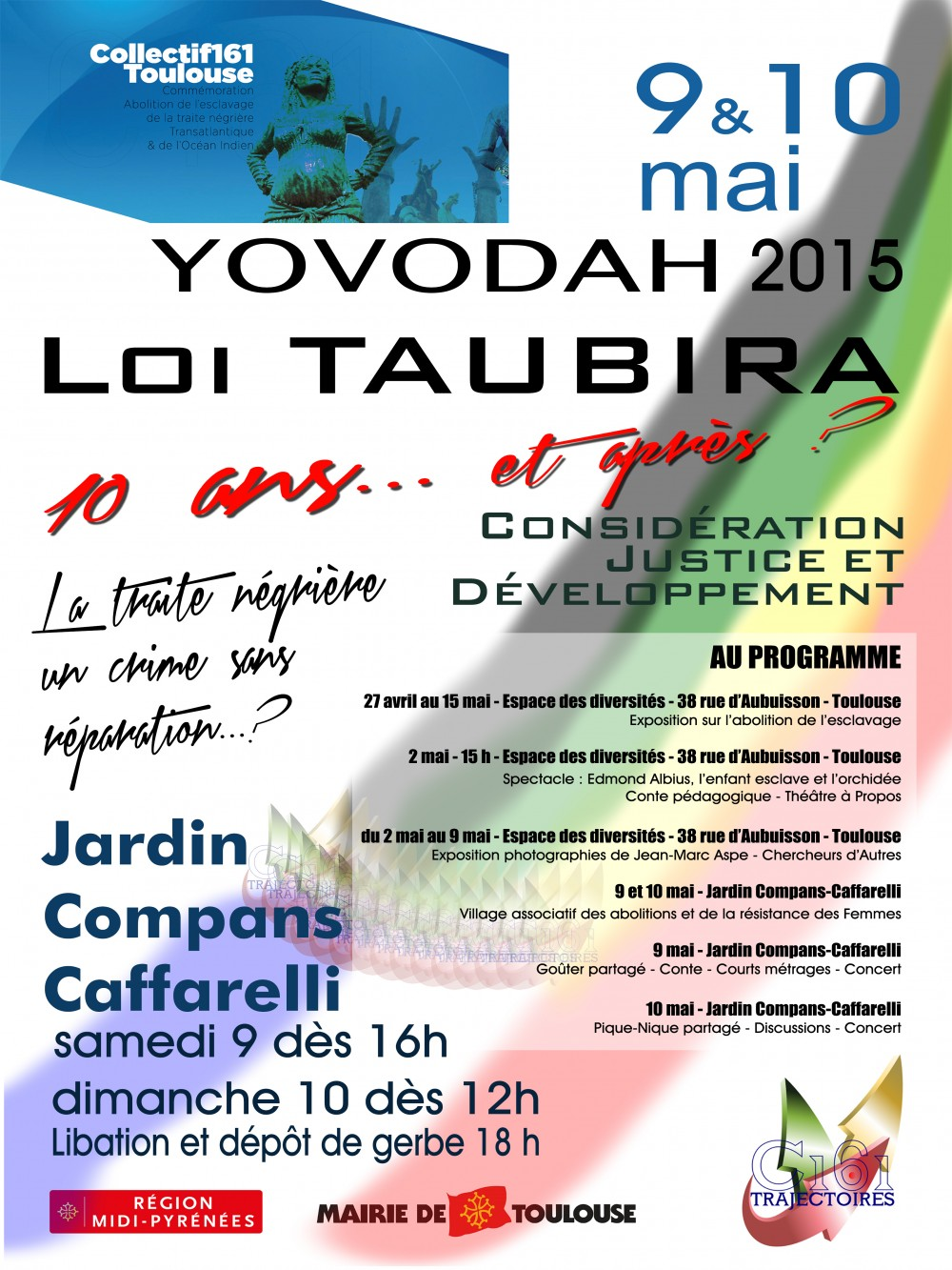 Toulouse, le 6 mai 2015   COMMUNIQUE DE PRESSE COMMEMORATION OFFICIELLE ASSOCIATIVE DU 10 MAI  Journée Nationale des Mémoires de la Traite, de L'Esclavage et de leurs abolitions   Dimanche […]