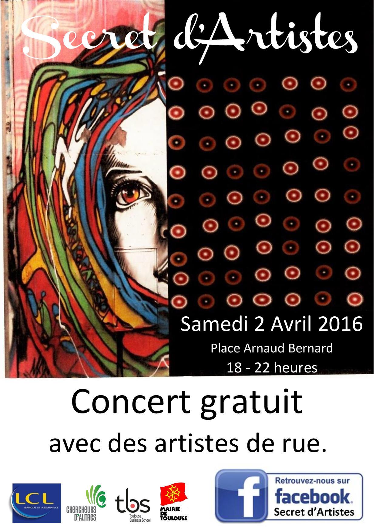 Secret d'Artistes Toulouse 2 avril 2016 Arnaud Bernard Gratuit